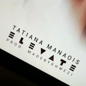 Tatiana Manaois - Elevate